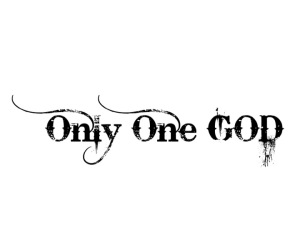 Only One God